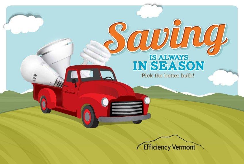 Efficiency Vermont - Saving is Always in Season