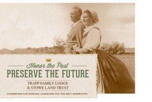 Trapp Family Lodge - Honor the Past - Preserve the Future